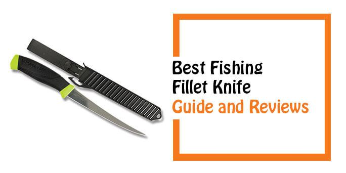 best fishing fillet knife