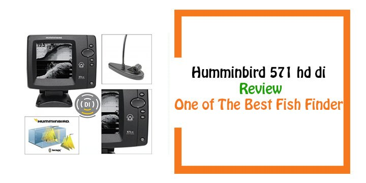 Humminbird 571 HD DI Review